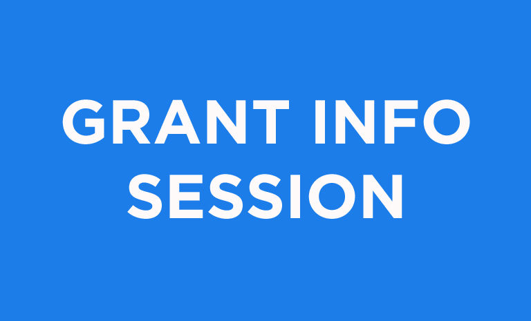"""Blue graphic with """"Grant Info Session"""""""