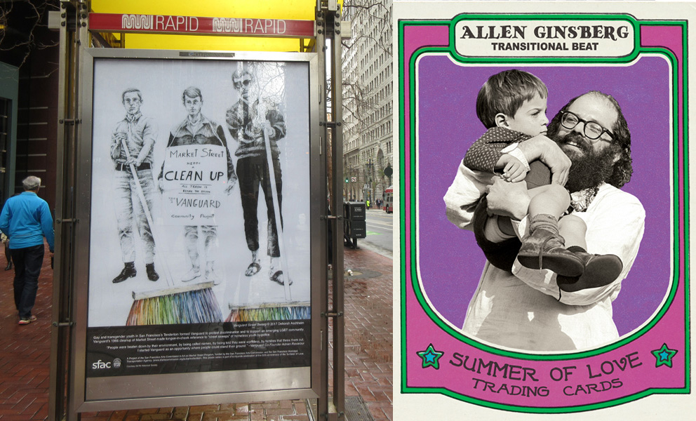 "Two images: Market St. poster depicting protesters in an actual bus kiosk and a close up of a Market St. Poster ""trading card"" with Allen Ginsburg holding a child"